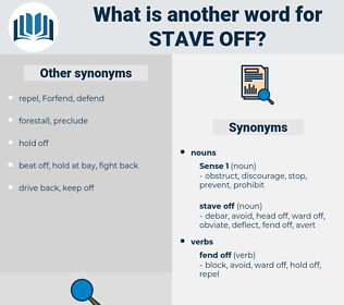 stave off, synonym stave off, another word for stave off, words like stave off, thesaurus stave off