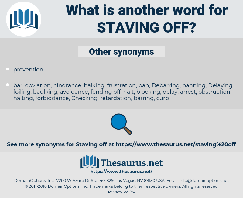 staving off, synonym staving off, another word for staving off, words like staving off, thesaurus staving off