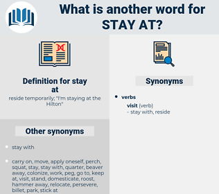 stay at, synonym stay at, another word for stay at, words like stay at, thesaurus stay at