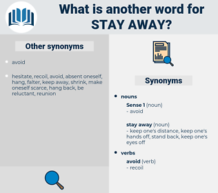 stay away, synonym stay away, another word for stay away, words like stay away, thesaurus stay away