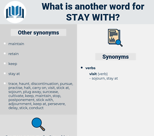 stay with, synonym stay with, another word for stay with, words like stay with, thesaurus stay with