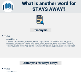 stays away, synonym stays away, another word for stays away, words like stays away, thesaurus stays away