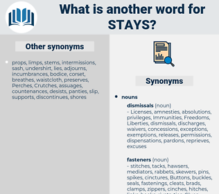 stays, synonym stays, another word for stays, words like stays, thesaurus stays