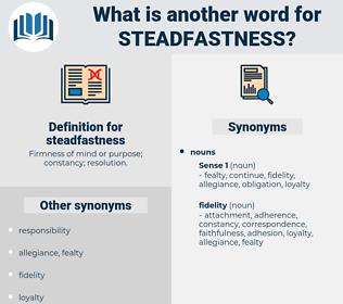 steadfastness, synonym steadfastness, another word for steadfastness, words like steadfastness, thesaurus steadfastness