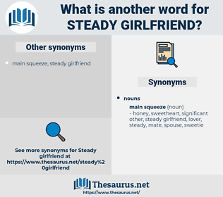 steady girlfriend, synonym steady girlfriend, another word for steady girlfriend, words like steady girlfriend, thesaurus steady girlfriend