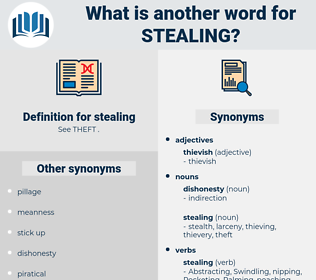 stealing, synonym stealing, another word for stealing, words like stealing, thesaurus stealing