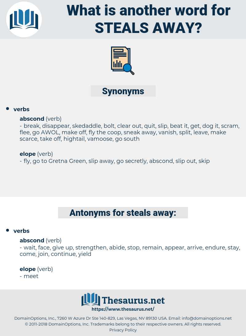 steals away, synonym steals away, another word for steals away, words like steals away, thesaurus steals away