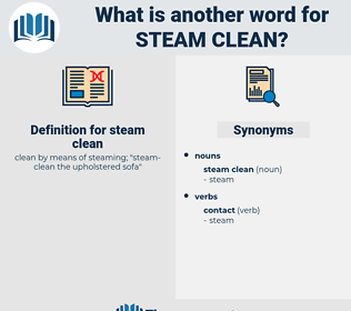 steam clean, synonym steam clean, another word for steam clean, words like steam clean, thesaurus steam clean