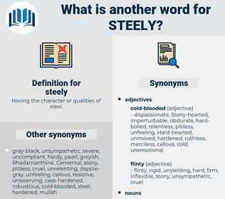 steely, synonym steely, another word for steely, words like steely, thesaurus steely