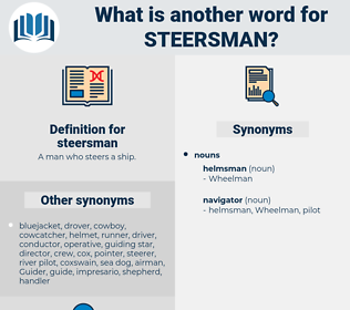steersman, synonym steersman, another word for steersman, words like steersman, thesaurus steersman