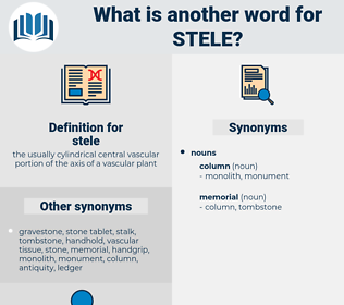 stele, synonym stele, another word for stele, words like stele, thesaurus stele