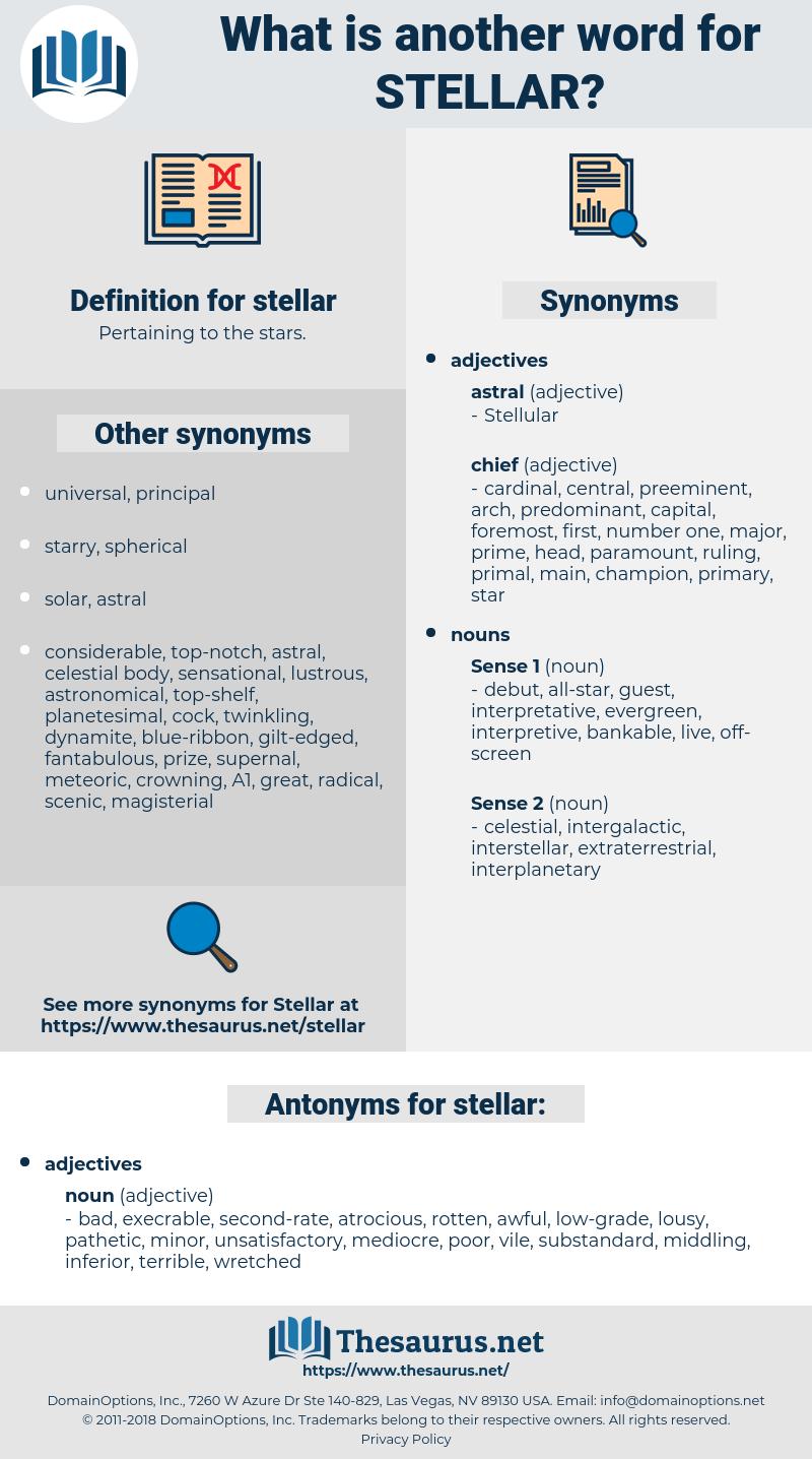 stellar, synonym stellar, another word for stellar, words like stellar, thesaurus stellar
