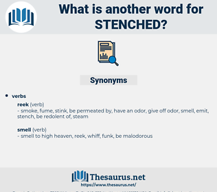 stenched, synonym stenched, another word for stenched, words like stenched, thesaurus stenched