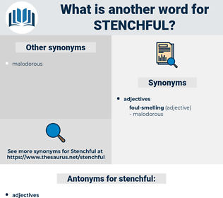 stenchful, synonym stenchful, another word for stenchful, words like stenchful, thesaurus stenchful
