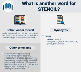 stencil, synonym stencil, another word for stencil, words like stencil, thesaurus stencil