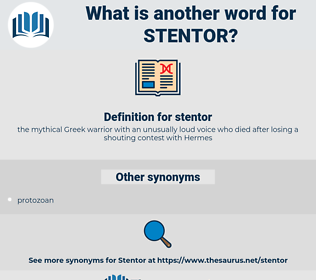 stentor, synonym stentor, another word for stentor, words like stentor, thesaurus stentor