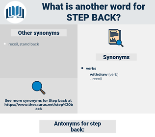 step back, synonym step back, another word for step back, words like step back, thesaurus step back