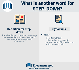 step down, synonym step down, another word for step down, words like step down, thesaurus step down