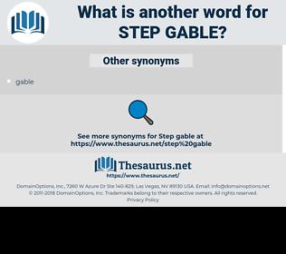 step gable, synonym step gable, another word for step gable, words like step gable, thesaurus step gable