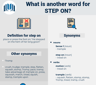 step on, synonym step on, another word for step on, words like step on, thesaurus step on