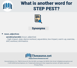 step pest, synonym step pest, another word for step pest, words like step pest, thesaurus step pest