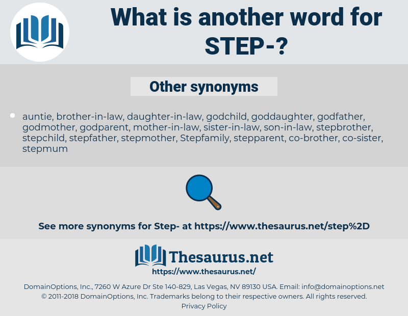 Step-, synonym Step-, another word for Step-, words like Step-, thesaurus Step-