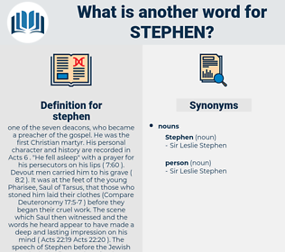 stephen, synonym stephen, another word for stephen, words like stephen, thesaurus stephen