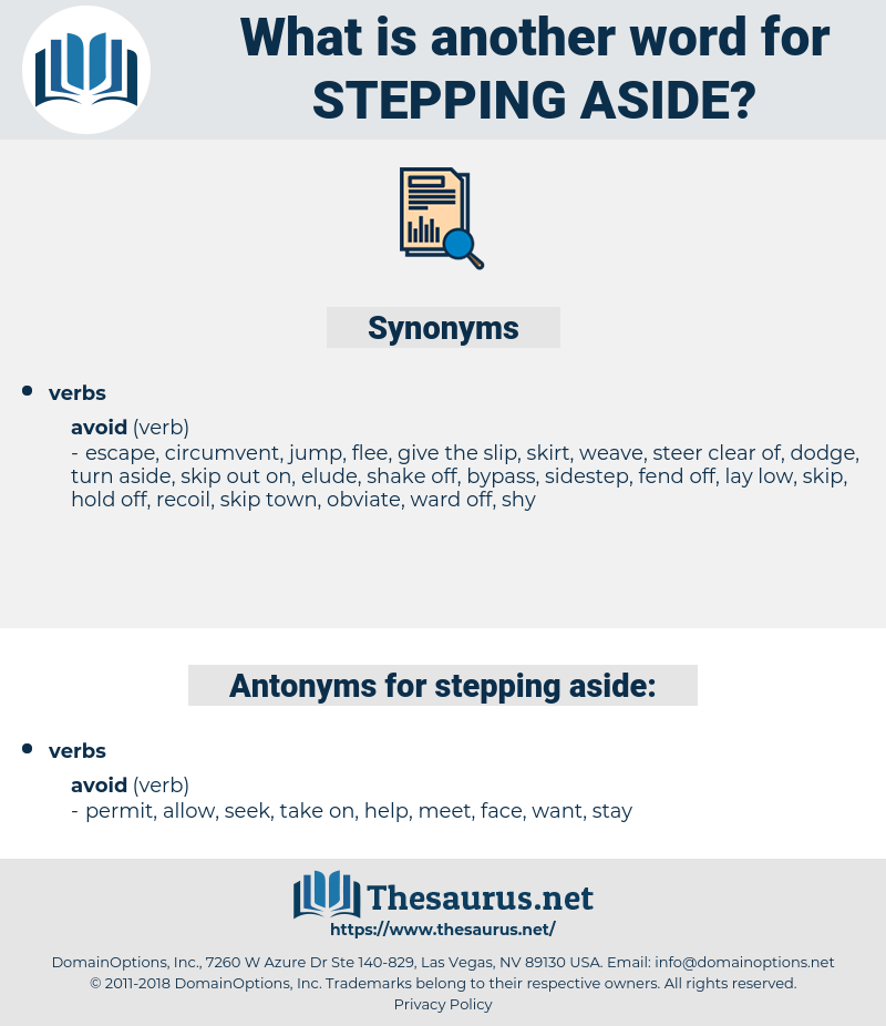 stepping aside, synonym stepping aside, another word for stepping aside, words like stepping aside, thesaurus stepping aside