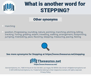 Stepping, synonym Stepping, another word for Stepping, words like Stepping, thesaurus Stepping