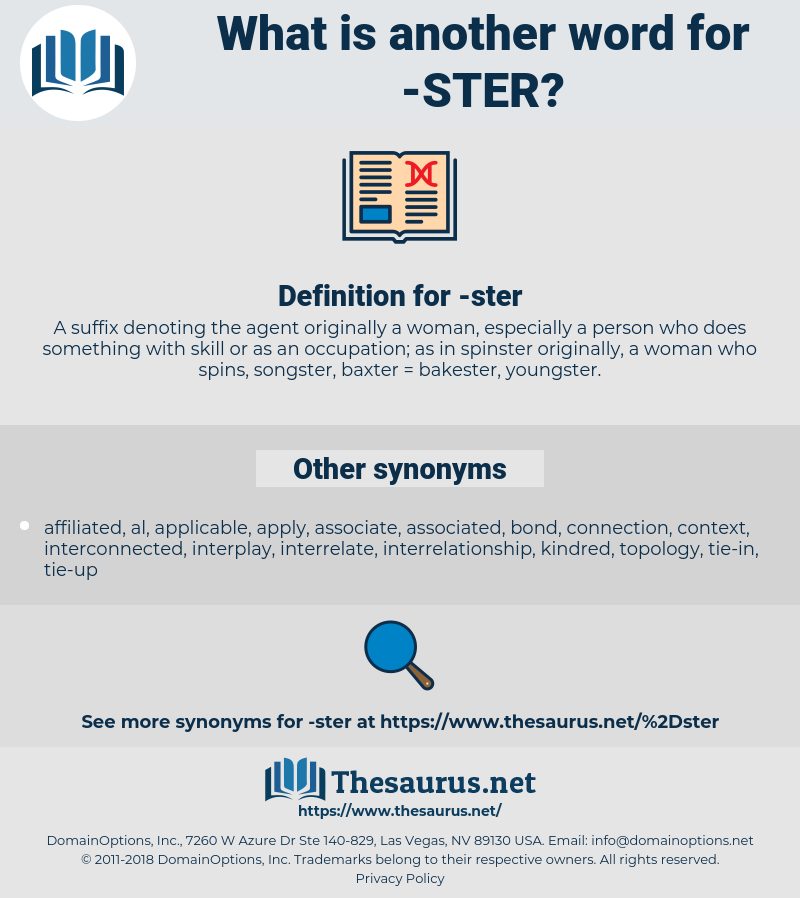 -ster, synonym -ster, another word for -ster, words like -ster, thesaurus -ster