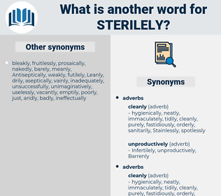 sterilely, synonym sterilely, another word for sterilely, words like sterilely, thesaurus sterilely