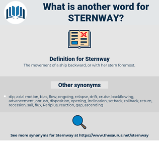 Sternway, synonym Sternway, another word for Sternway, words like Sternway, thesaurus Sternway