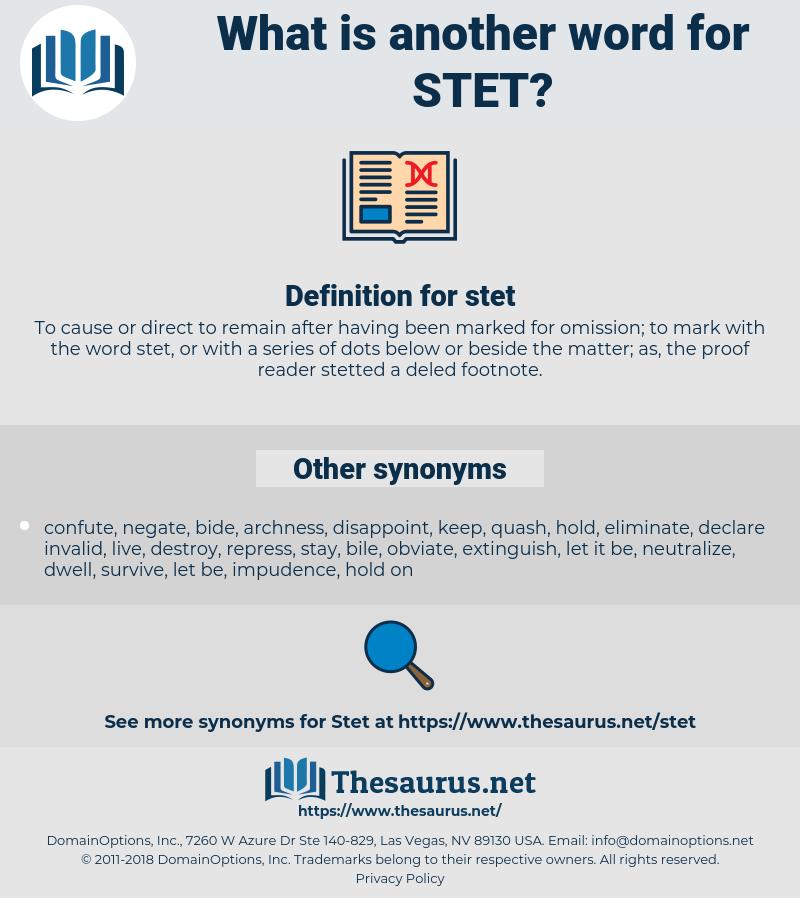 stet, synonym stet, another word for stet, words like stet, thesaurus stet