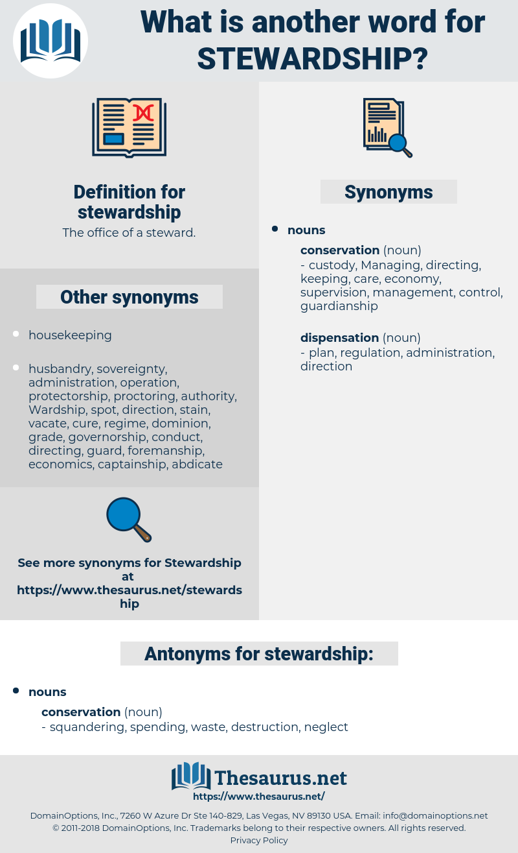 stewardship, synonym stewardship, another word for stewardship, words like stewardship, thesaurus stewardship