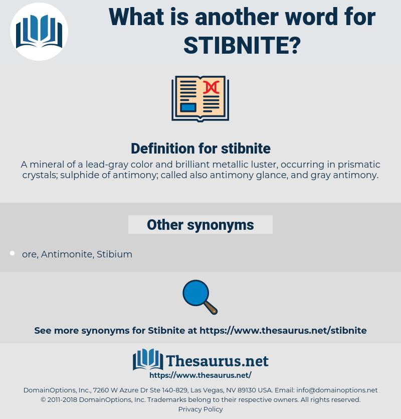 stibnite, synonym stibnite, another word for stibnite, words like stibnite, thesaurus stibnite
