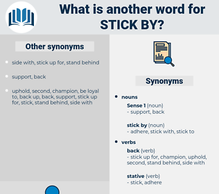 stick by, synonym stick by, another word for stick by, words like stick by, thesaurus stick by