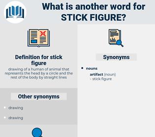 stick figure, synonym stick figure, another word for stick figure, words like stick figure, thesaurus stick figure