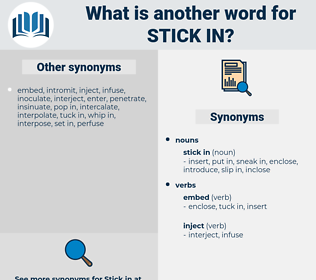 stick in, synonym stick in, another word for stick in, words like stick in, thesaurus stick in