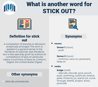 stick out, synonym stick out, another word for stick out, words like stick out, thesaurus stick out