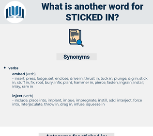 sticked in, synonym sticked in, another word for sticked in, words like sticked in, thesaurus sticked in