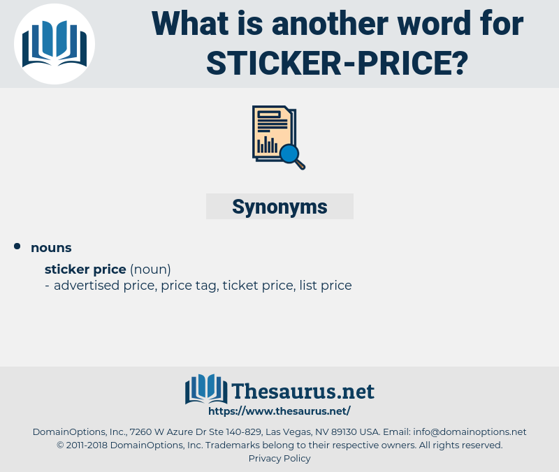 sticker price, synonym sticker price, another word for sticker price, words like sticker price, thesaurus sticker price