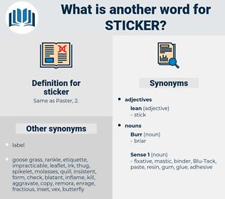 sticker, synonym sticker, another word for sticker, words like sticker, thesaurus sticker