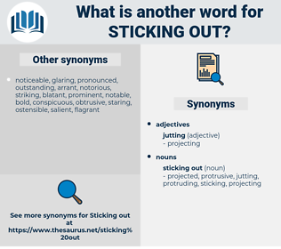 sticking out, synonym sticking out, another word for sticking out, words like sticking out, thesaurus sticking out