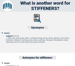 stiffeners, synonym stiffeners, another word for stiffeners, words like stiffeners, thesaurus stiffeners