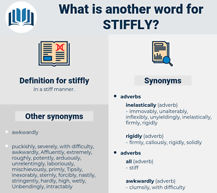 stiffly, synonym stiffly, another word for stiffly, words like stiffly, thesaurus stiffly