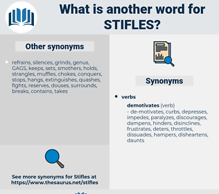 Stifles, synonym Stifles, another word for Stifles, words like Stifles, thesaurus Stifles