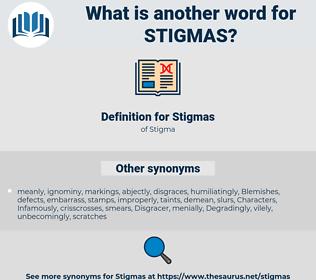 Stigmas, synonym Stigmas, another word for Stigmas, words like Stigmas, thesaurus Stigmas