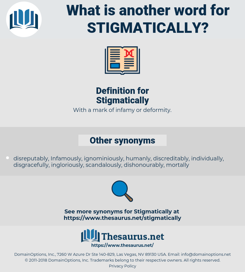 Stigmatically, synonym Stigmatically, another word for Stigmatically, words like Stigmatically, thesaurus Stigmatically