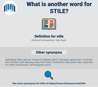 stile, synonym stile, another word for stile, words like stile, thesaurus stile