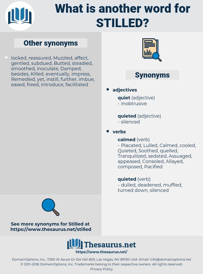 Stilled, synonym Stilled, another word for Stilled, words like Stilled, thesaurus Stilled